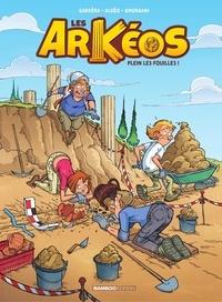 Alkeo et Jean-Luc Garréra - Les Arkéos - Plein les fouilles.