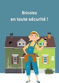 All The Content et  Noblishing - Bricolez en toute sécurité - Conseils et astuces.