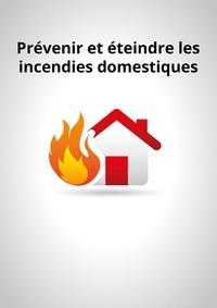 All The Content et  Noblishing - Prévenir et éteindre les incendies domestiques - Conseils et astuces pour sécuriser votre logement.