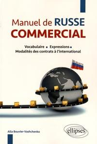 Era-circus.be Manuel de russe commercial - Vocabulaire, expressions, modalités des contrats à l'international Image