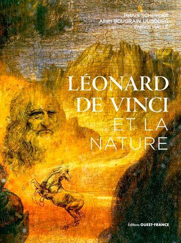 Allain Bougrain Dubourg et Francis Hallé - Leonard de Vinci et la nature.