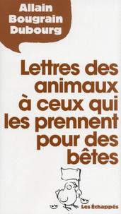 Lettres des animaux à ceux qui les prennent pour des bêtes.pdf