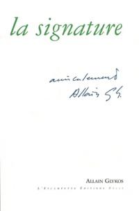 Allain Glykos - La signature.