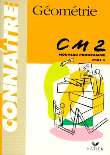 Allain Verrier et Henri Fournols - Géométrie, CM2 - Cycle des approfondissements.