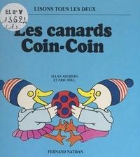 Allan Ahlberg et Eric Hill - Les canards coin-coin.