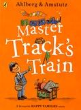 Allan Ahlberg et André Amstutz - Master Track's Train.