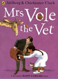 Allan Ahlberg et Emma Chichester Clark - Mrs Vole the Vet.