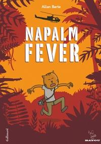 Allan Barte - Napalm Fever.
