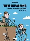 Allan Barte - Vivre en Macronie Tome 1 : Les premiers de cordée.