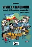 Allan Barte - Vivre en Macronie Tome 2 : Qu'ils viennent me chercher !.