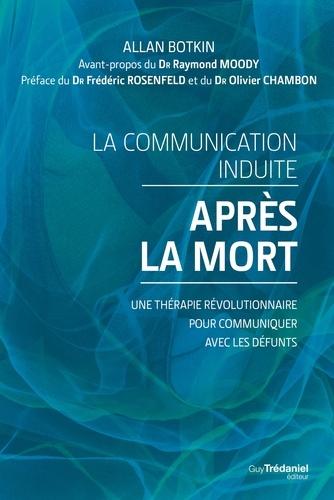 La communication induite après la mort - Format ePub - 9782813212146 - 15,99 €
