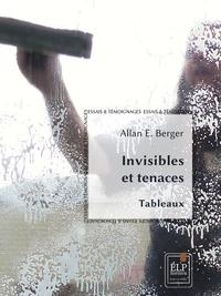 Allan E. Berger - Invisibles et tenaces.