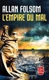 Allan Folsom - L'Empire du mal.
