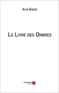 Allan Georges - Le Livre des Ombres.