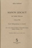 Allan Holland - Manon Lescaut de l'abbé Prévost 1731-1759 - Etude bibliographique et textuelle.