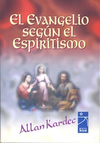 Allan Kardec - El Evangelio Segun el Espiritismo.