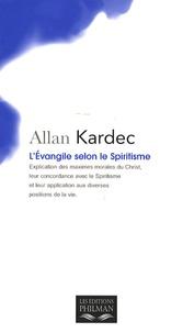 Allan Kardec - L'Evangile selon le Spiritisme.