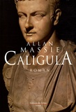 Allan Massie - Caligula.