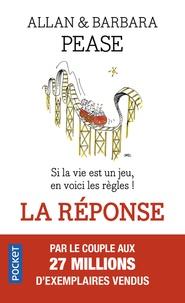 Top 20 des ebooks gratuits à télécharger La réponse  - Si la vie est un jeu, en voici les règles 9782266283359 par Allan Pease, Barbara Pease