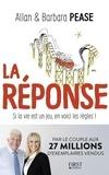Allan Pease et Barbara Pease - La réponse - Si la vie est un jeu, en voici les règles !.