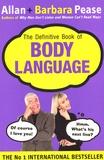 Allan Pease et Barbara Pease - The Definitive Book of Body Language.