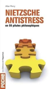 Allan Percy - Nietzsche antistress.