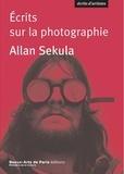 Allan Sekula - Ecrits sur la photographie.