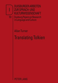 """Allan Turner - Translating Tolkien - Philological Elements in The Lord of the Rings""""."""