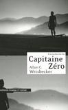 Allan Weisbecker - A la recherche du Capitaine Zéro.