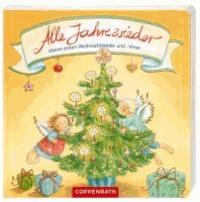 Alle Jahre wieder - Meine ersten Weihnachtslieder und -Verse.