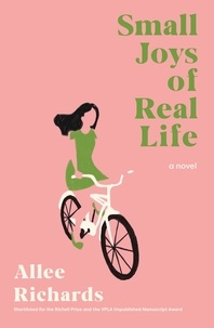 Allee Richards - Small Joys of Real Life.