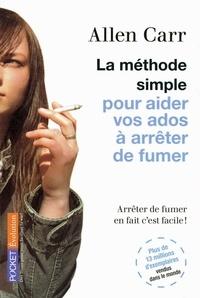 Allen Carr - La méthode simple pour aider vos ados à arrêter de fumer.