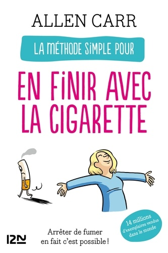 La méthode simple pour en finir avec la cigarette - Allen Carr - Format ePub - 9782266229579 - 9,99 €