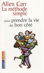 Télécharger gratuitement ebook j2ee pdf La méthode simple pour prendre la vie du bon côté par Allen Carr  in French
