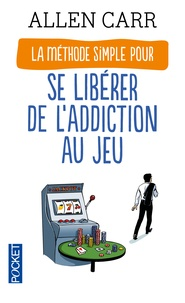 Téléchargez les livres français mon petit livre La Méthode simple pour se libérer de l'addiction au jeu 9782266262682 (French Edition) par Allen Carr