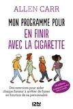 Allen Carr - Mon programme pour en finir avec la cigarette.