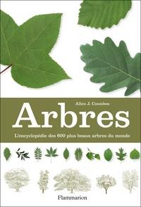 Allen Coombes - Arbres - L'encyclopédie des 600 plus beaux arbres du monde.