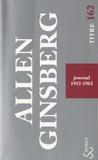 Allen Ginsberg - Journal 1952-1962.