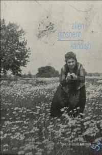 Allen Ginsberg - Kaddish - Edition bilingue français-anglais.