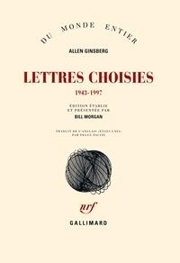 Allen Ginsberg - Lettres choisies - 1943-1997.
