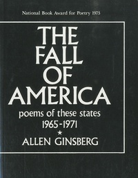 Allen Ginsberg - The Fall of America - Poems of These States 1965-1971.