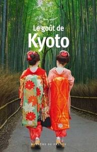 Allen S. Weiss - Le goût de Kyoto.