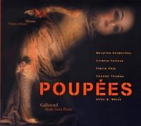 Allen S. Weiss et Maryline Desbiolles - Poupées.
