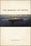 Allen Smutylo - The Memory of Water.