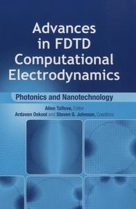 Allen Taflove - Photonics and Nanotechnology - Advances in FDTD Computational Electrodynamics.