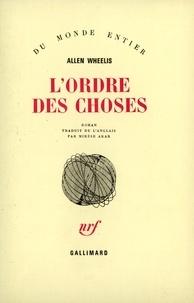 Allen Wheelis - L'ordre des choses.