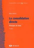 Allen White - La consolidation directe - Principes de base.