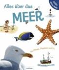Alles über das Meer. Von Möwen, Muscheln & Co..