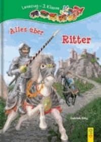 Alles über Ritter - Lesezug 3. Klasse.
