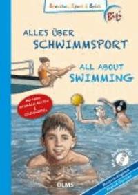 Alles über Schwimmsport / All About Swimming - Deutsch-englische Ausgabe.